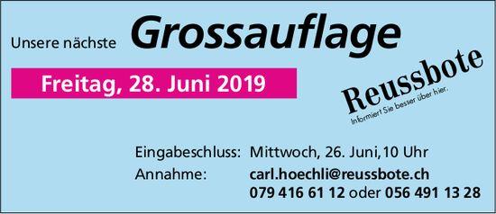 Reussbote - Unsere nächste Grossauflage: 28. Juni