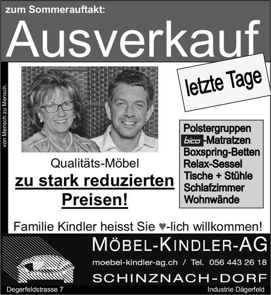 MÖBEL-KINDLER-AG - Zum Sommerauftakt: Ausverkauf, letzte Tage