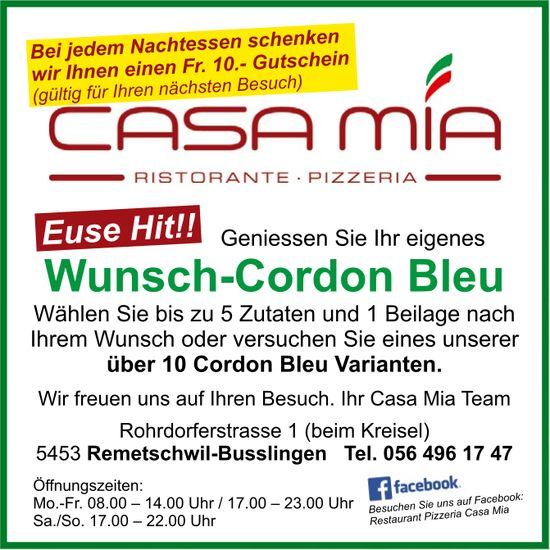Casa Mia Ristorante, Pizzeria - Geniessen Sie Ihr eigenes Wunsch-Cordon Bleu