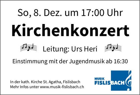 Musik Fislisbach - Kirchenkonzert am 8. Dezember