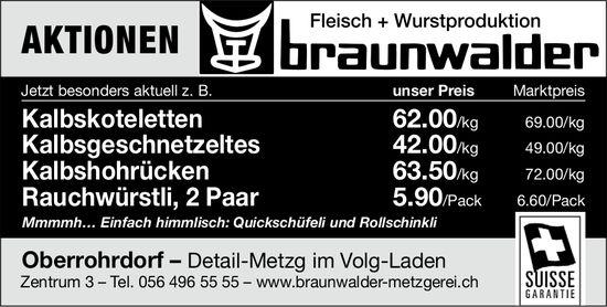 Fleisch + Wurstproduktion Braunwalder: AKTIONEN