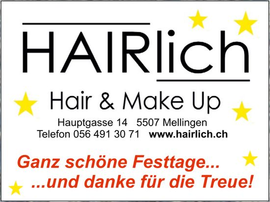 HAIRlich Hair & Make Up - Ganz schöne Festtage... und danke für die Treue!