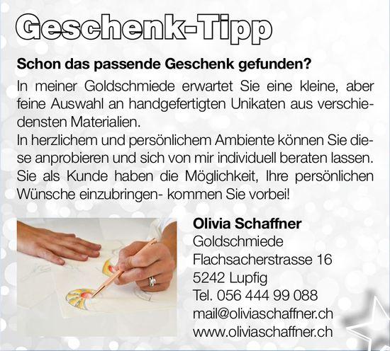 Olivia Schaffner Goldschmiede - Schon das passende Geschenk gefunden? Geschenk-Tipp