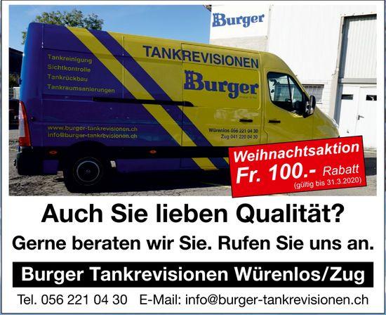 Burger Tankrevisionen Würenlos/Zug - Auch Sie lieben Qualität? Weihnachtsaktion Fr. 100.-- Rabatt