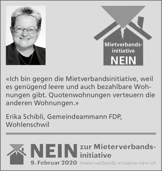 Erika SchibliÄ, Gemeindeammann FDP, Wohlenschwil: NEIN zur Mieterverbandsinitiative