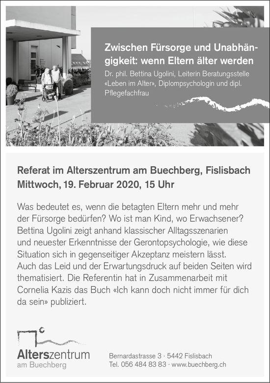 Referat im Alterszentrum am Buechberg, Fislisbach Mittwoch, 19. Februar
