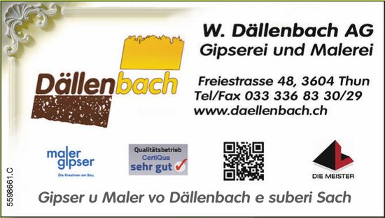 W. Dällenbach AG Gipserei und Malerei - Gipser u Maler vo Dällenbach e suberi Sach