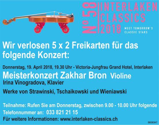 Interlaken Classics 2018 - Wir verlosen 5 x 2 Freikarten für das Konzert am 19. Apr.