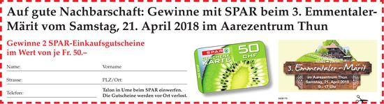 Auf gute Nachbarschaft: Gewinne mit SPAR beim 3. Emmentaler- Märit, 21. April, Aarezentrum Thun