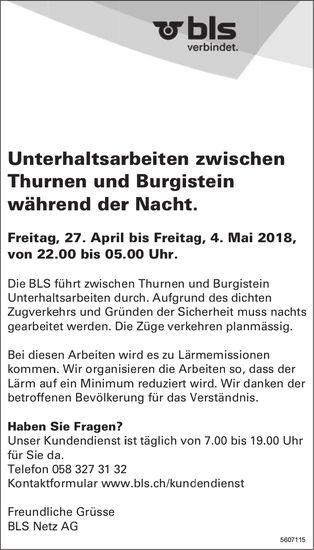 BLS Netz AG - Unterhaltsarbeiten zwischen Thurnen & Burgistein während der Nacht