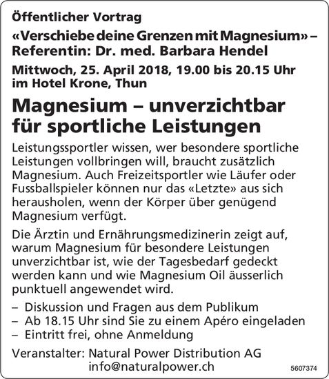 "Natural Power Distribution AG - Öffentlicher Vortrag ""Magnesium"" am 25. April"