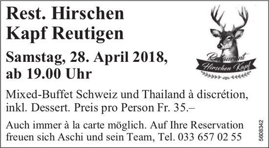 Rest. Hirschen Kapf Reutigen - Mixed Buffet Swiss und Thai à discrétion am 28. Apr.