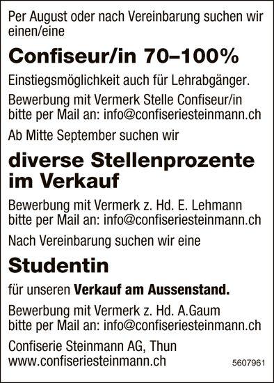 Confiseur/in, Studentin, Confiserie Steinmann AG, Thun gesucht & Stellenprozente im Verkauf