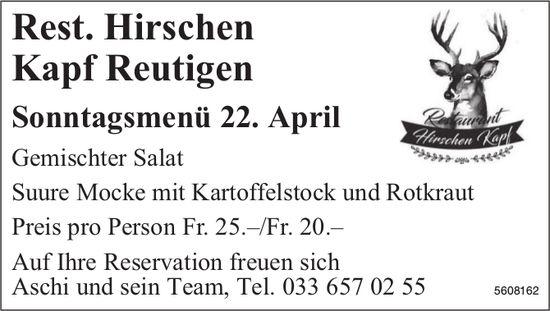 Rest. Hirschen Kapf Reutigen - Sonntagsmenü 22. April
