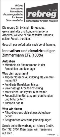 Innovativer und einsatzfreudiger Zimmermann EFZ, rebreg GmbH, Diemtigen, gesucht