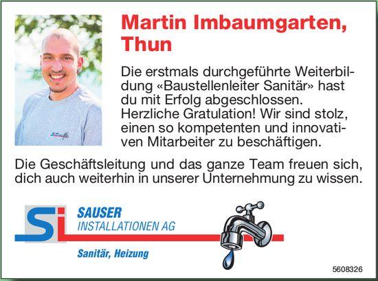 Herzliche Gratulation! Martin Imbaumgarten, Thun - Sauser Installationen AG