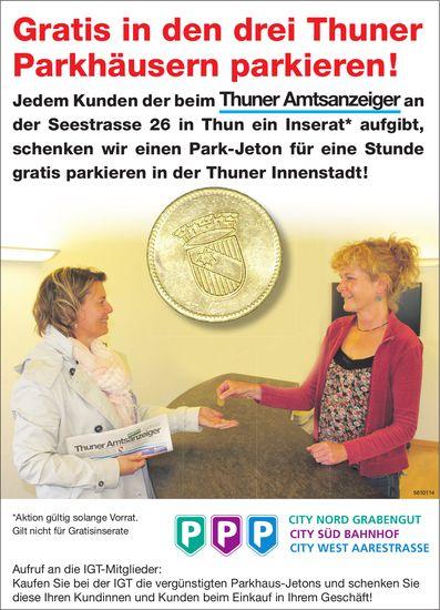 Thuner Amtsanzeiger: Gratis in den drei Thuner Parkhäusern parkieren!