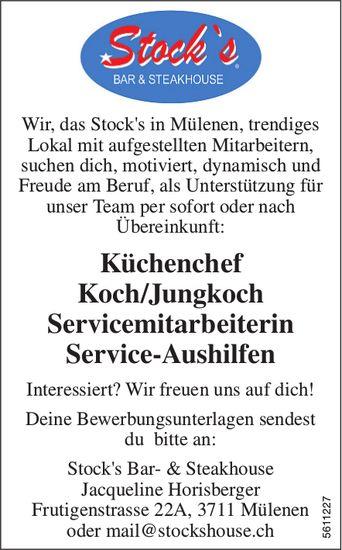 Küchenchef, Koch/Jungkoch, Servicemitarbeiterin, Service-Aushilfen, Stock's, Mülenen, gesucht