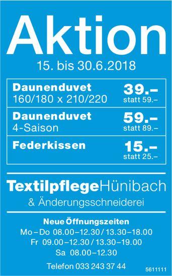TextilpflegeHünibach & Änderungsschneiderei - Aktion,15. bis 30.6.2018