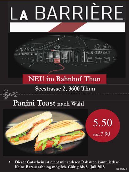 La Barrière, neu im Bahnhof Thun - Panini Toast nach Wahl, 5.50 statt 7.90