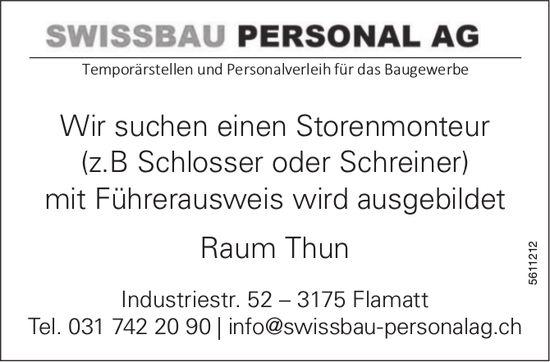 Storenmonteur (z.B Schlosser oder Schreiner), Swissbau Personal AG, Raum Thun, gesucht