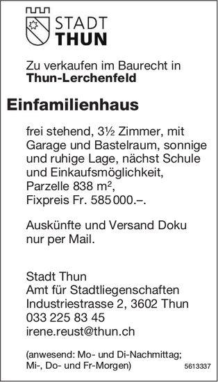 Einfamilienhaus frei stehend, 3½ Zimmer in Thun-Lerchenfeld zu verkaufen