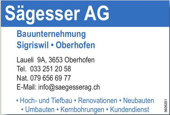 Sägesser AG - Bauunternehmung Sigriswil, Oberhofen
