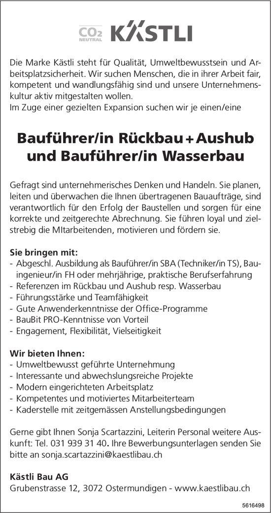 Bauführer/in Rückbau + Aushub und Bauführer/in Wasserbau bei Kästli Bau AG gesucht