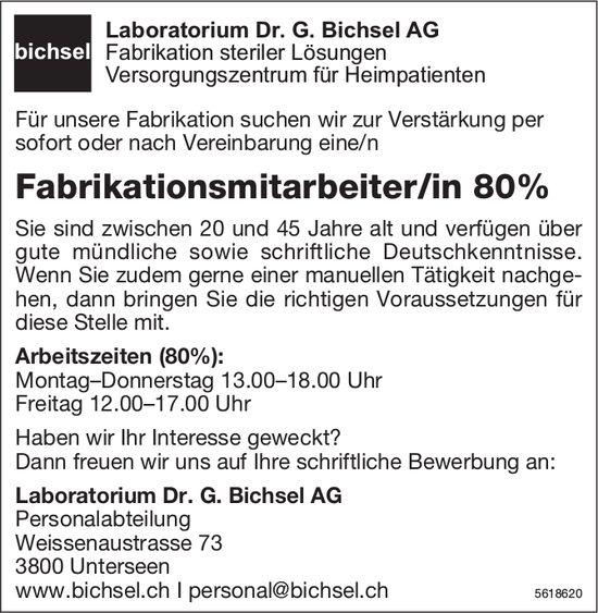 Fabrikationsmitarbeiter/in 80%, Laboratorium Dr. G. Bichsel AG, Unterseen, gesucht