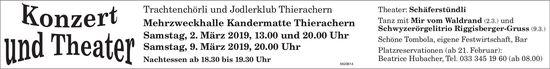 Trachtenchörli und Jodlerklub Thierachern - Konzert & Theater, 2. + 9. März