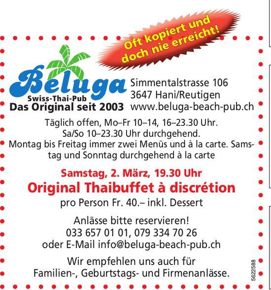 Beluga Swiss-Thai-Pub - Original Thaibuffet à discrétion am 2. März