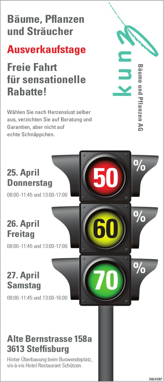 Kunz Bäume & Pflanzen AG - Bäume, Pflanzen und Sträucher Ausverkaufstage, 25./26./27. April