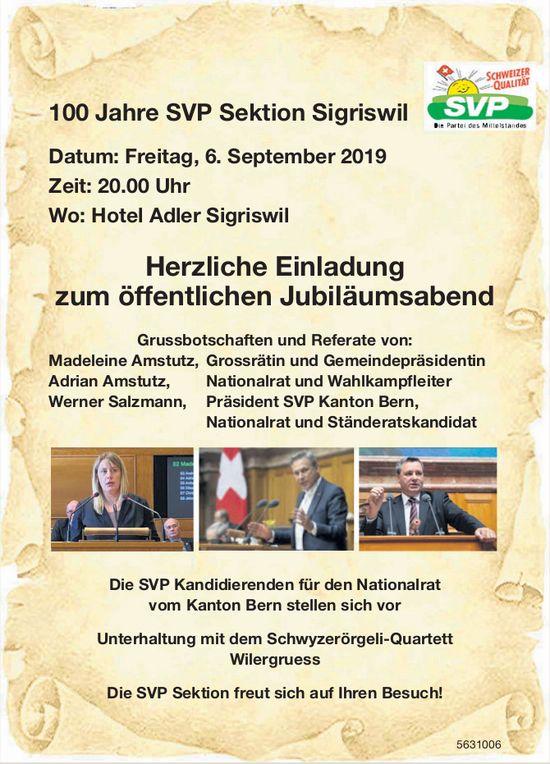 100 Jahre SVP Sektion Sigriswil - Herzliche Einladung zum öffentlichen Jubiläumsabend am 6. Sept.