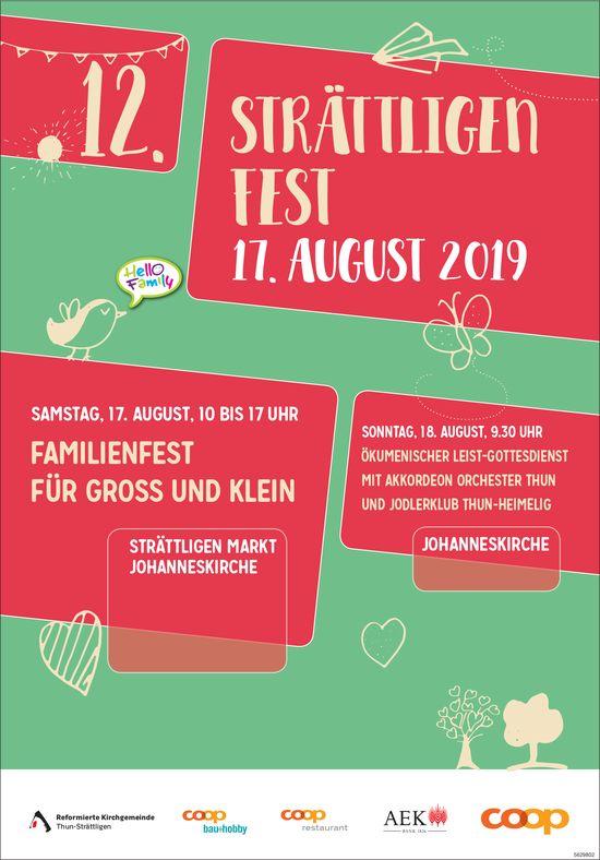 12. STRÄTTLIGENFEST, 17. August & .. Ökumenischer Leist-Gottesdienst, 18. August, Johanneskirche
