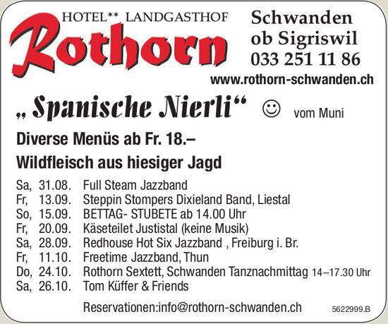 """Hotel Rothorn Schwanden - """" Spanische Nierli"""" vom Muni / Wildfleisch aus hiesiger Jagd + Events"""