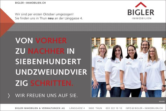 Bigler Immobilien & Verwaltungen AG - Wir sind per ersten Oktober umgezogen!