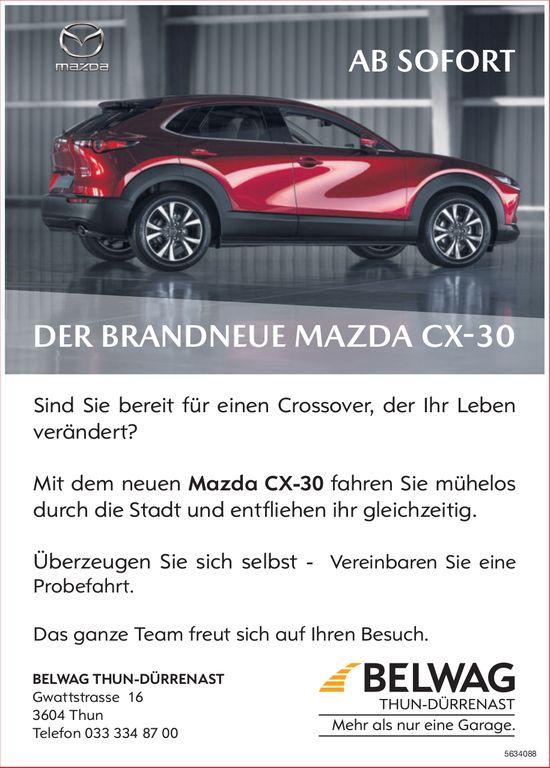 BELWAG THUN-DÜRRENAST - DER BRANDNEUE MAZDA CX-30