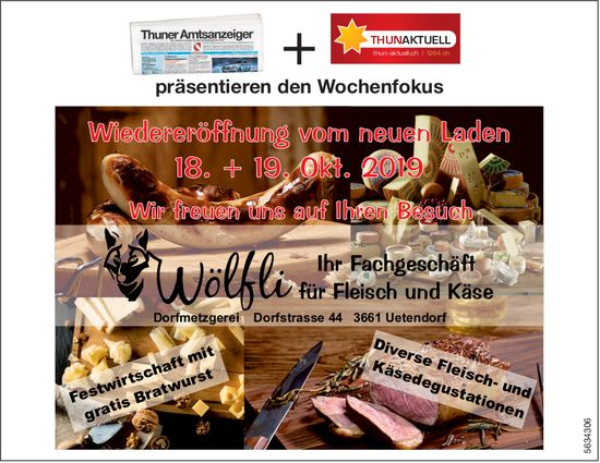 Wiedereröffnung vom neuen Laden 18. und 19. Oktober, Wölfli, Dorfmetzgerei, Uetendorf