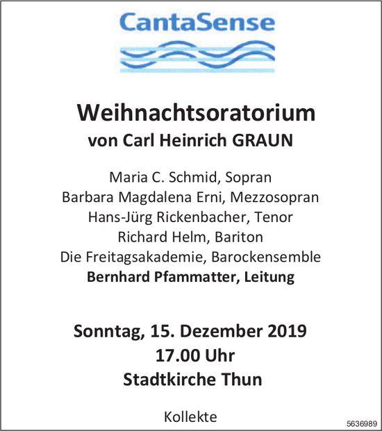 CantaSense - Weihnachtsoratorium von Carl Heinrich GRAUN am 15. Dezember 2019