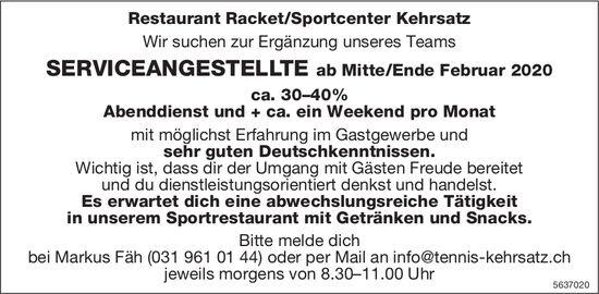 SERVICEANGESTELLTE, Restaurant Racket/Sportcenter Kehrsatz, gesucht