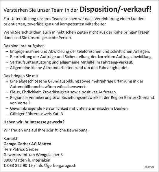 Mitarbeiter Disposition/-verkauf, Garage Gerber AG Matten, Matten b. Interlaken, Gesucht