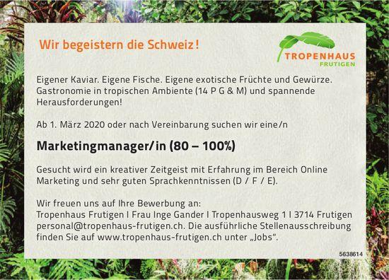 Marketingmanager/in (80 – 100%), Tropenhaus Frutigen,  Frutigen, Gesucht