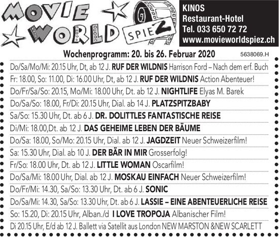 Wochenprogramm: 20. bis 26. Februar 2020, Movie World Spiez