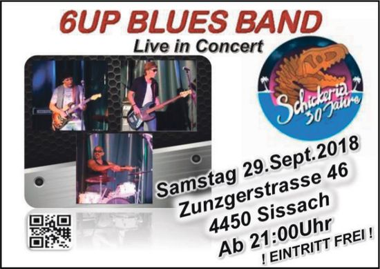 6UP Blues Band, Live in Concert, 29. September, Sissach