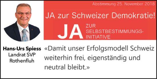 Hans-Urs Spiess sagt Ja zur Selbstbestimmungs-Initiative