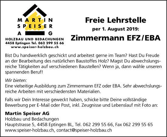 Freie Lehrstelle als Zimmermann EFZ / EBA, Martin Speiser AG, Eptingen