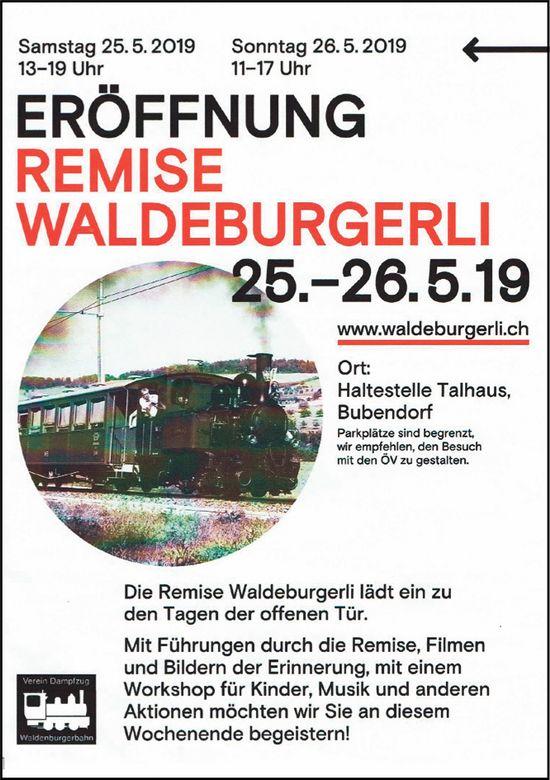 Eröffnung Remise Waldeburgerli, 25. bis 26. Mai, Haltestelle Talhaus, Bubendorf