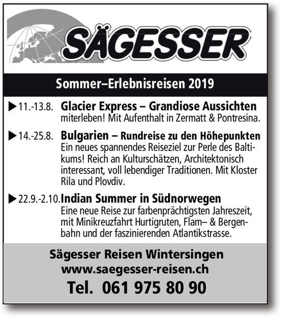 Sägesser: Sommer-Erlebnisreisen 2019