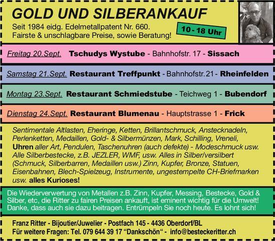 Gold- und Silberankauf, 20. bis 24. September, Sissach, Rheinfelden, Bubendorf und Frick