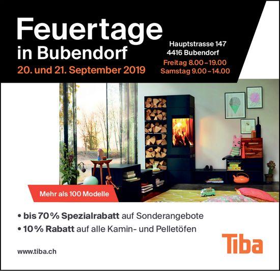 Feuertage, 20. und 21. September, Tiba Bubendorf